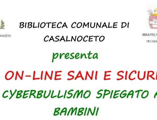 """""""ON-LINE SANI E SICURI"""" IL CYBERBULLISMO SPIEGATO AI BAMBINI"""